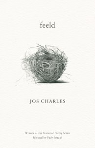 "The cover of feeld, by Jos Charles. An off-white cover with an illustration of something resembling a tumbleweed between the title and the author's name. At the bottom: ""Winner of the National Poetry Series, Selected by Fady Joudah."""