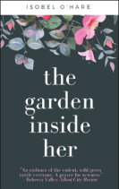 Cover of The Garden Inside Her by Isobel O'Hare.