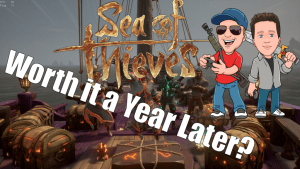Is Sea of Thieves worth it a Year Later