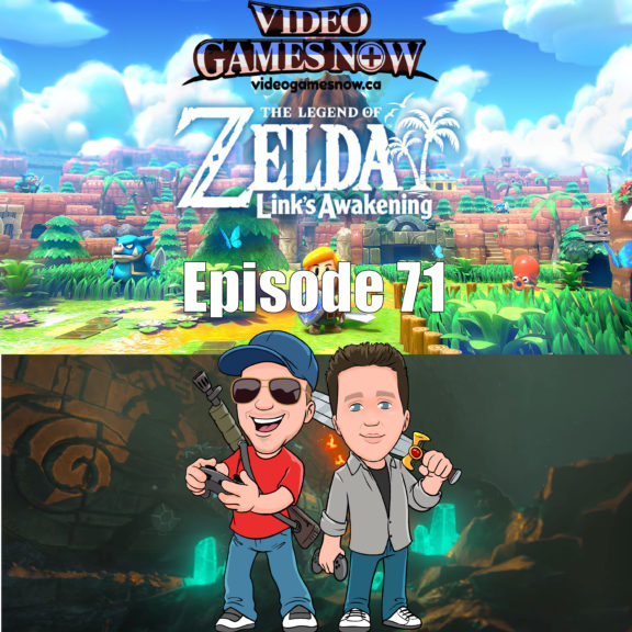 Video Games NOW Podcast Episode 71