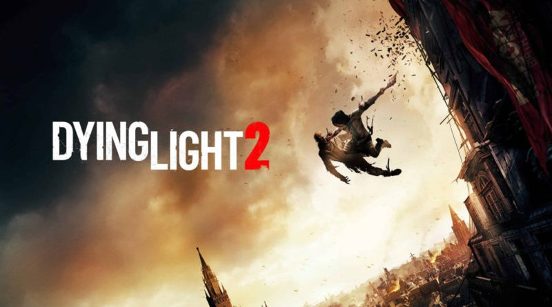 dying Light 2 release