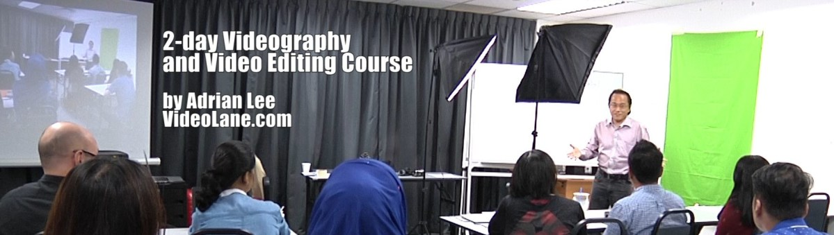 2-Day Camera Videography and Video Editing Course for BEGINNERS [in SINGAPORE]  | 28 & 29 September 2017 | International Plaza