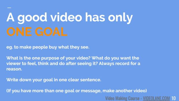A Good Video Had Only One Goal