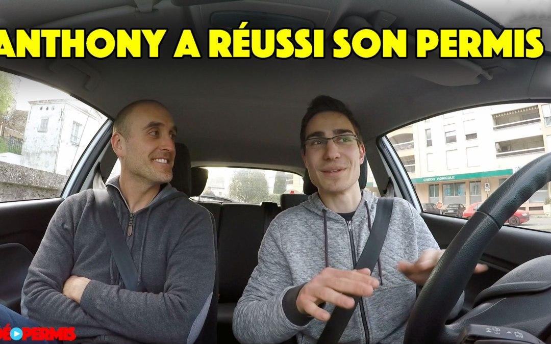 Anthony a réussi son permis !