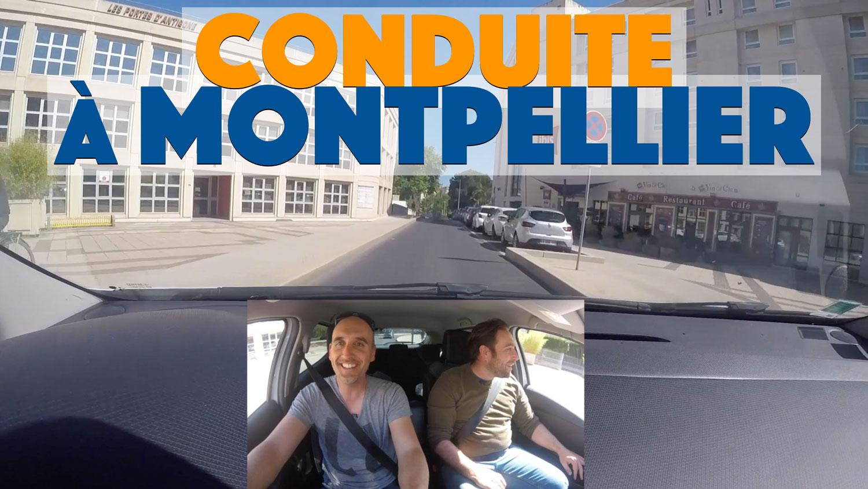 Conduite commentée à Montpellier !