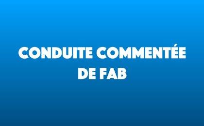 Conduite commentée de Fab