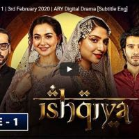 Ishqiya Episode 1 | Hania Aamir  Feroze Khan  Ramsha Khan | ARY Digital Drama