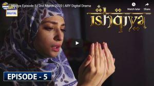 ISHQIYA EPISODE 5 ONLINE