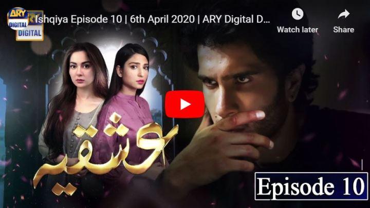 Ishqiya Episode 10 ARY Digital Drama