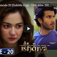 Ishqiya Episode 20 | Hania Aamir Feroze Khan Ramsha Khan | ARY Digital Drama