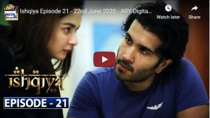 ishqiya episode 21 ARY Digital Drama