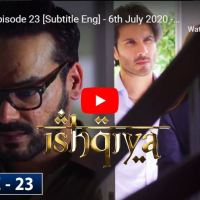 Ishqiya Episode 23 | Hania Aamir Feroze Khan Ramsha Khan | ARY Digital Drama