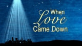 When Love Came Down: Christmas Loop