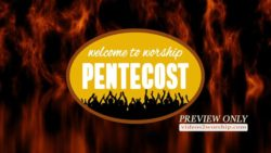 Pentecost Welcome To Worship Text