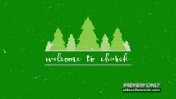 Holidays Welcome To Church Video
