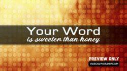 Gods Word Is Sweeter Than Honey