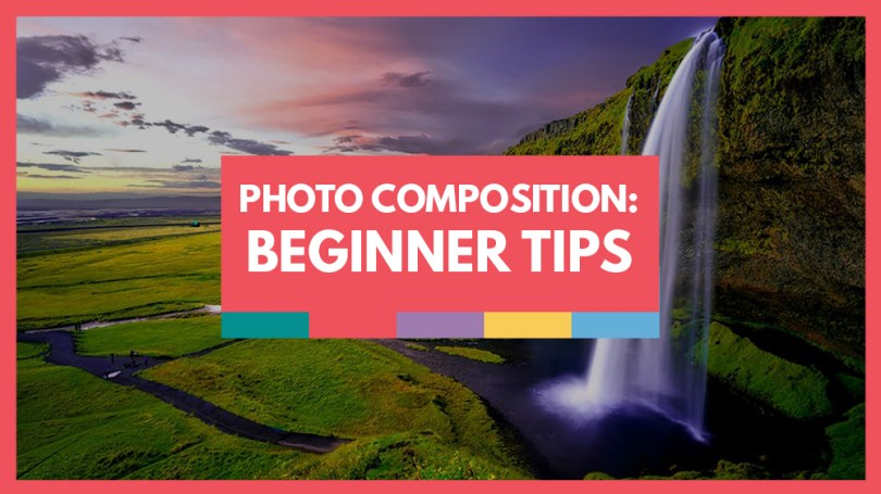 Photography Composition Tips for Beginners   Video School Online Photo composition tips video school online