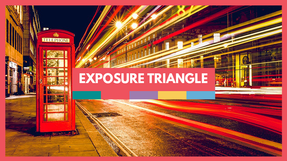 guide to exposure triangle for beginners