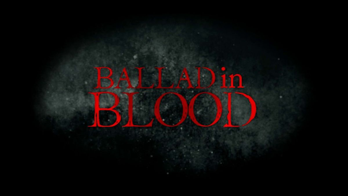 Ballad in Blood