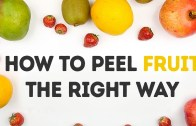 How To Peel The Fruit Right Way