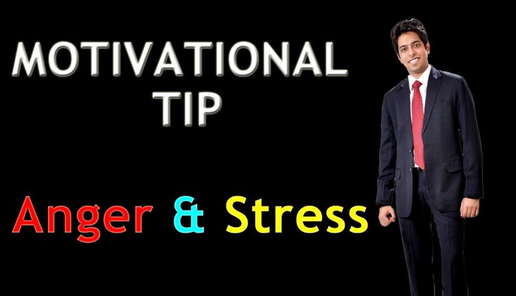 Motivational Tips on Anger and Stress Management