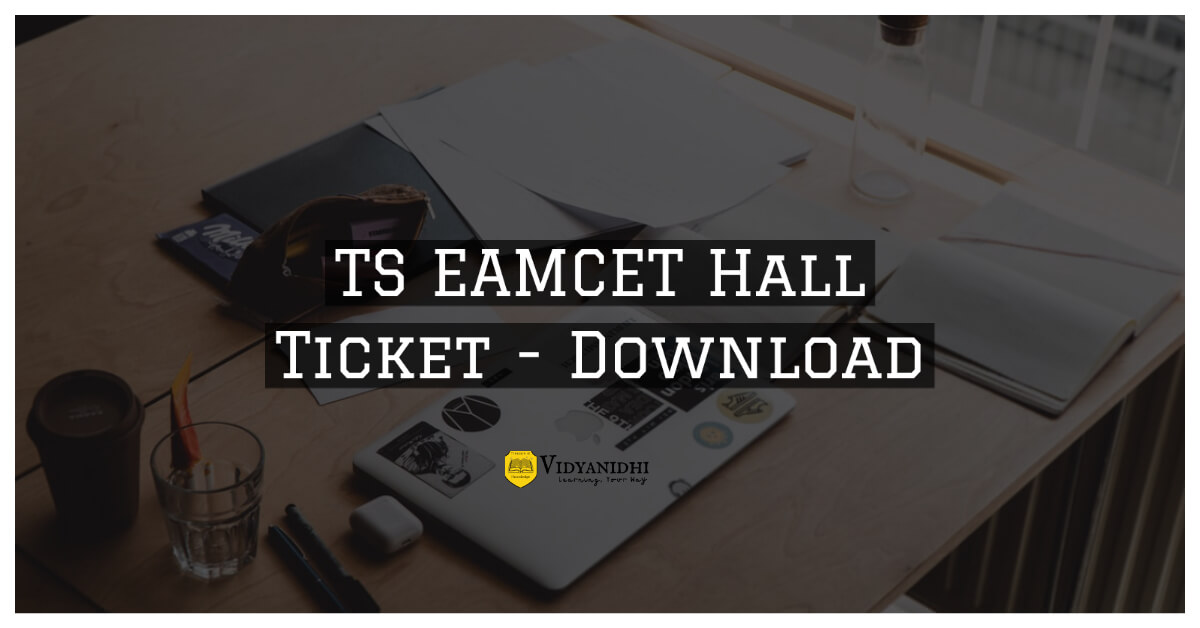 TS EAMCET 2020 Hall Tickets