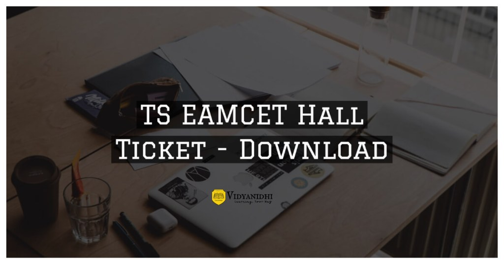 TS EAMCET Hall Tickets 2020 Download