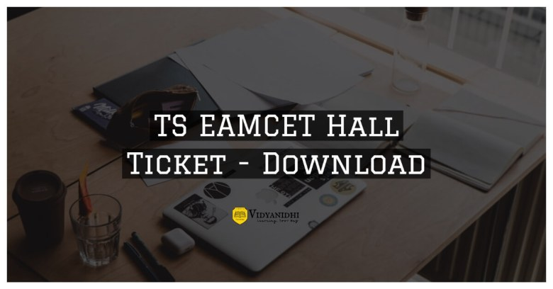 TS EAMCET Hall Tickets 2022 Download