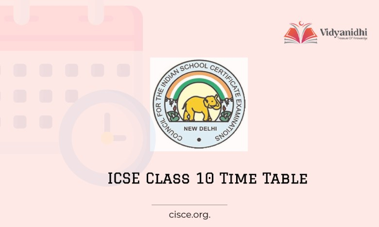 ICSE Board 10th Class Exam Time Table 2022