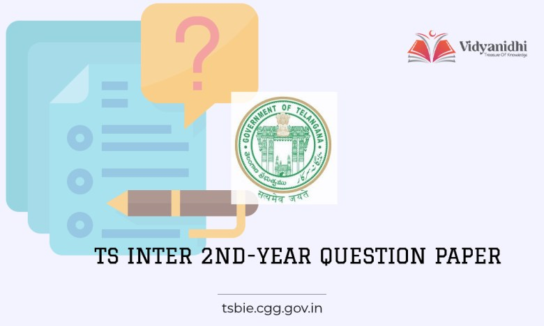 TS Inter 2nd-year question paper/ model-sample papers 2022 (tsbie.cgg.gov.in)