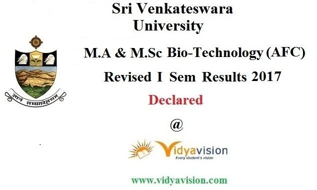 SVU Bio Tech I Sem Revised Results 2017