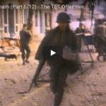 Battlefield: Vietnam (Part 6/12) – The TET Offensive
