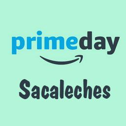 Prime day Amazon 2018 ofertas sacaleches
