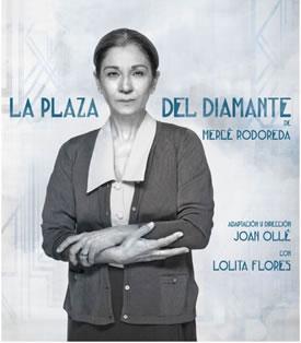 """""""La plaza del Diamante"""" amb Lolita Flores"""