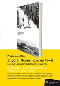 'Enyorar Roses: això és l'exili'