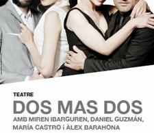 Obra Dos más dos al Teatre de Roses