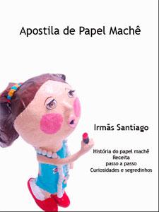 Apostila de papel maché das Irmãs Santiago