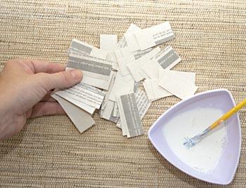 Prepare muitas tiras de papel ou jornal