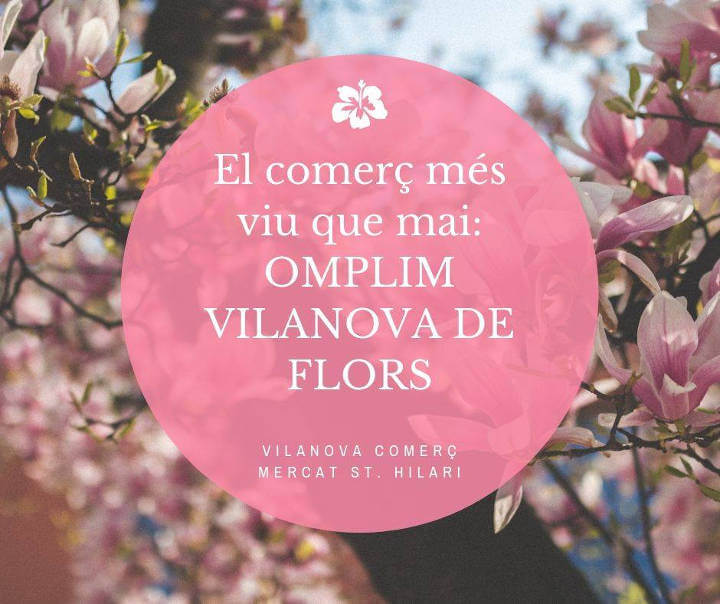 Campanya Omple Vilanova de flors Vilanova Comerc