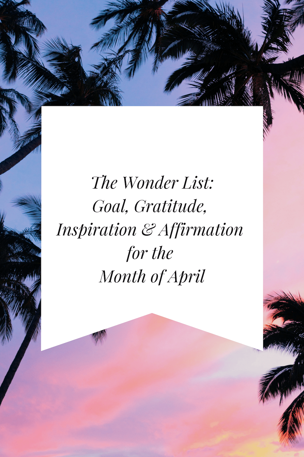 The Wonder List April Image