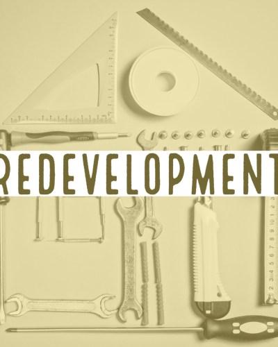 Redevelopment: August Update