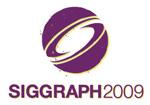 Siggraph 2009
