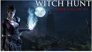 New DLC Witch Hunt
