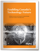 PDF - Building Connections and Fixing the Funding Challenge to Kick-Start Canada's Technology Sector