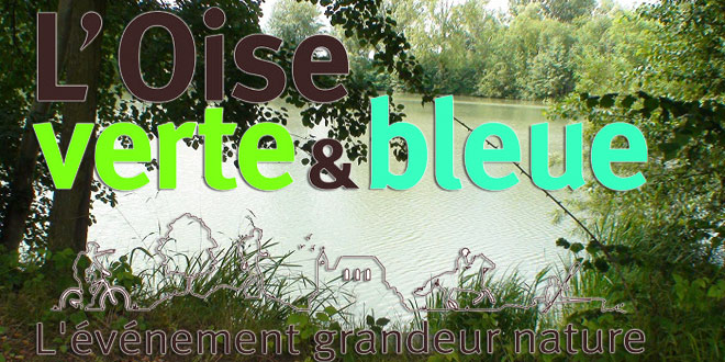 L'Oise Verte et Bleue les 31 mai et 1er juin 2014 à Verberie