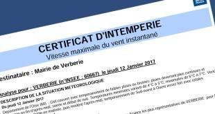 Un certificat d'intempérie est disponible en mairie.