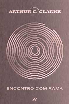 Resultado de imagem para Arthur C Clarke Encontro com Rama