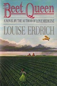 Louise Erdrich's The Beet Queen is one of our favorite Autumn Reads