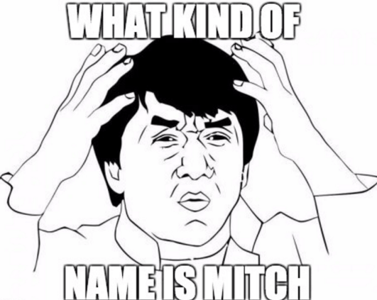 What kind of name is Mitch?