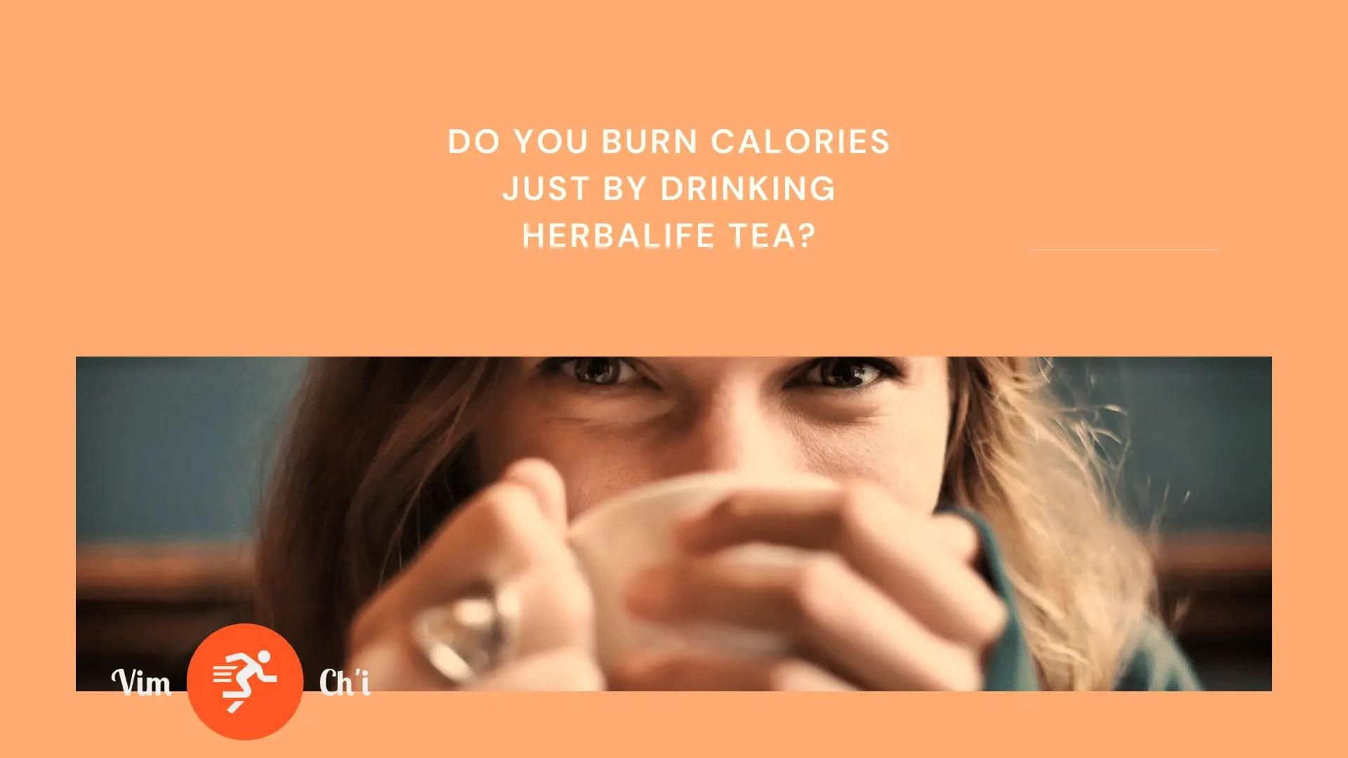 herbalife tea burns calories